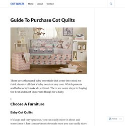 Guide To Purchase Cot Quilts – Cot Quilts