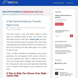 Find 8 Tips that will Guide you Towards Right Career
