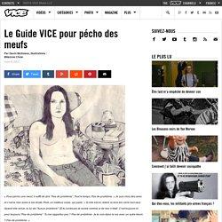 LE GUIDE VICE POUR P?CHO DES MEUFS