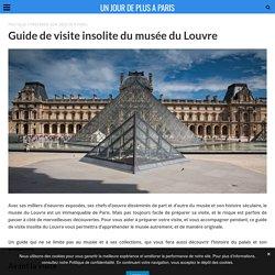 Guide de visite insolite du musée du Louvre