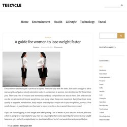 A guide for women to lose weight faster