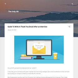Guide To Write A Thank You Email After an Interview