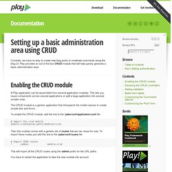 Play framework - Setting up a basic administration area using CRUD