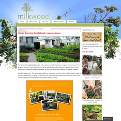 Urban Farming Guidebook: new resource « Milkwood: urban & small farm living skills