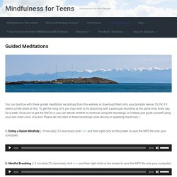 Guided Meditations – Mindfulness for Teens