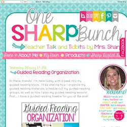 One Sharp Bunch: Guided Reading Organization