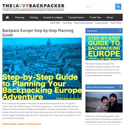 Backpack Europe Step-by-Step Planning GuideGuide to Budget Backpacking in Europe
