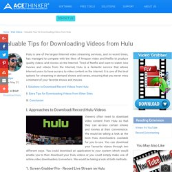 Ways to Download Hulu Without Limits