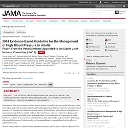 2014 Evidence-Based Guideline for the Management of High Blood Pressure in Adults:  Report From the Panel Members Appointed to the Eighth Joint National Committee (JNC 8)