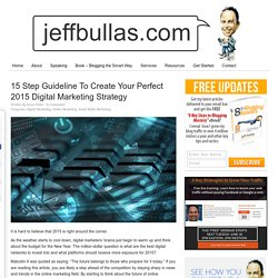 15 Step Guideline To Create Your 2015 Digital Marketing Strategy