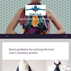 Quick guideline for picking the best men's neckties online! – Handmade Unisex Fashion