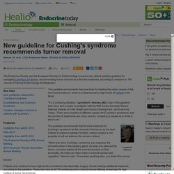 New guideline for Cushing's syndrome recommends tumor removal