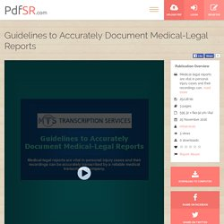 Guidelines to Accurately Document Medical-Legal Reports