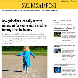New guidelines set daily activity minimums for young kids, including 'tummy t...