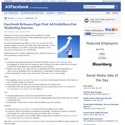 Facebook Releases Page Post Ad Guidelines For Marketing Success