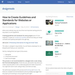 How to Create Guidelines and Standards for Websites or Applications