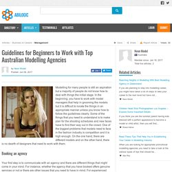 Guidelines for Beginners to Work with Top Australian Modelling Agencies