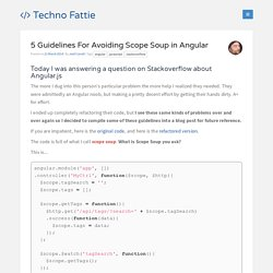 5 Guidelines For Avoiding Scope Soup in Angular - Techno Fattie
