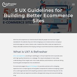 5 UX Guidelines for Building Better Ecommerce Sites