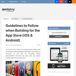 Guidelines to Follow when Building for the App Store (iOS & Android)