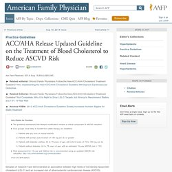 Practice Guidelines: ACC/AHA Release Updated Guideline on the Treatment of Blood Cholesterol to Reduce ASCVD Risk