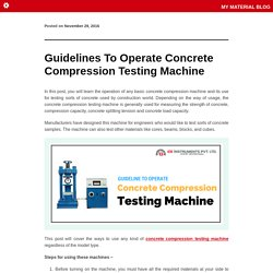 Guidelines To Operate Concrete Compression Testing Machine