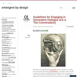 Guidelines for Engaging in Generative Dialogue (a.k.a. The Conversation)