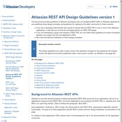 Atlassian REST API Design Guidelines version 1 - Atlassian Developers