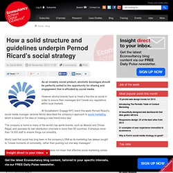 How a solid structure and guidelines underpin Pernod Ricard's social strategy