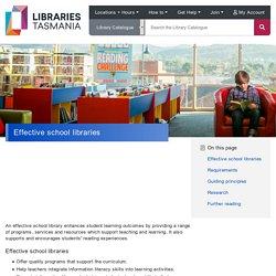 School Library Guidelines - Effective school libraries