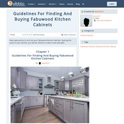 Guidelines For Finding And Buying Fabuwood Kitchen Cabinets