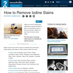 How to Remove Iodine Stains: Tips and Guidelines
