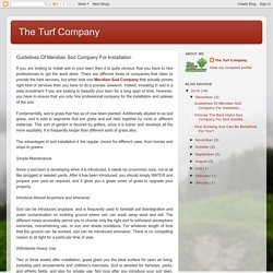 The Turf Company: Guidelines Of Meridian Sod Company For Installation