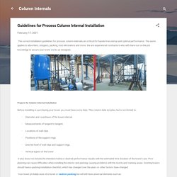 Guidelines for Process Column Internal Installation