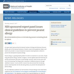 NIH-sponsored expert panel issues clinical guidelines to prevent peanut allergy