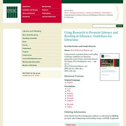 Using Research to Promote Literacy and Reading in Libraries: Guidelines for Librarians