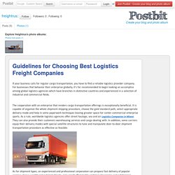 Guidelines for Choosing Best Logistics Freight Companies