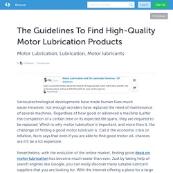 The Guidelines To Find High-Quality Motor Lubrication Products