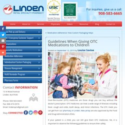 Guidelines When Giving OTC Medications to Children