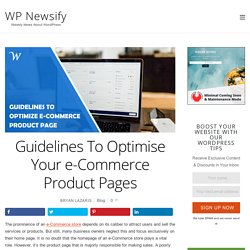 Guidelines To Optimise Your e-Commerce Product Pages
