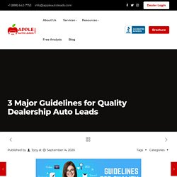3 Major Guidelines For Quality Dealership Auto Leads