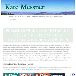 Publisher Guidelines on Fair Use for Online Storytimes & Read-Alouds during COVID-19 – Kate Messner