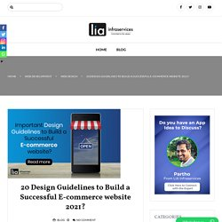 20 Design Guidelines to Build a Successful E-commerce website 2021?