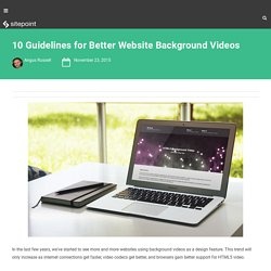 10 Guidelines for Better Website Background Videos