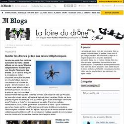 Guider les drones grâce aux relais téléphoniques