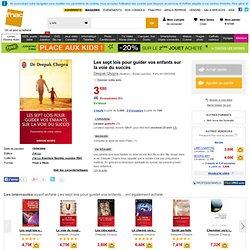 Les sept lois pour guider vos enfants sur la voie du succès - poche - Deepak Chopra
