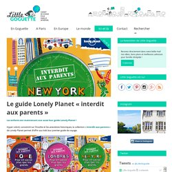 "Les guides Lonely Planet ""interdit aux parents"""