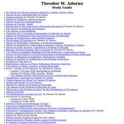 Study Guides: Theodor W. Adorno & Critical Theory