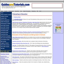 GuidesandTutorials: Podcasting in Education