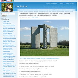 The Georgia Guidestones - Another Gateway Into The New World Order/New Civilisation Enclosure For The Sheeple by Arthur Cristian